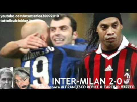 INTER-MILAN 2-0 di Francesco Repice & Tarcisio Mazzeo (24/1/2010) Radiocronaca da Radio 1 RAI