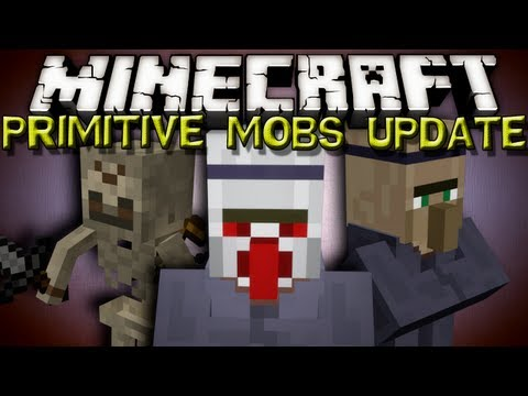Minecraft Mods - PRIMITIVE MOBS MOD UPDATED!!!