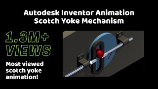 Scotch Yoke Mechanism *Most viewed Scotch Yoke animation on youtube*