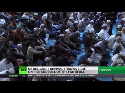 Russia Today   Decline  of Christianity and rise of Islam in UK