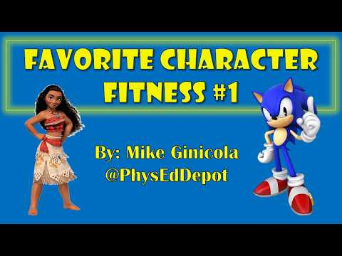 Favorite Character Fitness 1 - at home PE distance learning