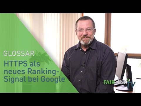 HTTPS als neues Ranking-Signal bei Google | FAIRRANK TV - Glossar