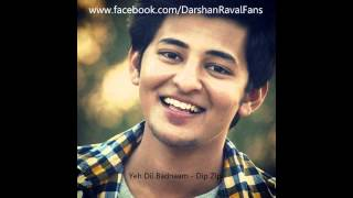 download lagu Yeh Dil Badnaam - Darshan Raval Fans - Dip gratis
