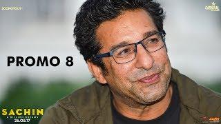 Wasim Akram | Sachin A Billion Dreams | Sachin Tendulkar