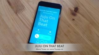 Juju on that Beat Ringtone (Instrumental Remix Ringtone) • iPhone and Android Download Link