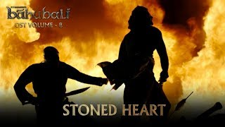 Baahubali OST Volume 08 Stoned Heart | MM Keeravaani