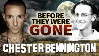 CHESTER BENNINGTON - Before They Were GONE - LINKIN PARK