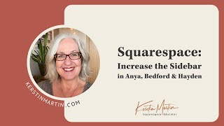 Squarespace: How to increase the sidebar in Bedford, Hayden, Bryant & Anya