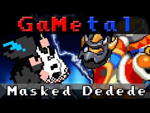GaMetal - Masked Dedede