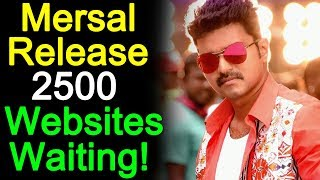 2500 Websites are waiting to release Thalapathy's Mersal | Tamil Cinema News | Hot Cinema News