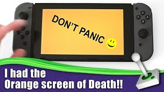 Nintendo Switch Orange Screen of death ( It's NOT What you think! )