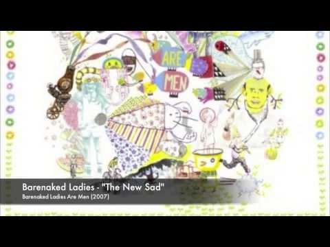 Barenaked Ladies - The New Sad