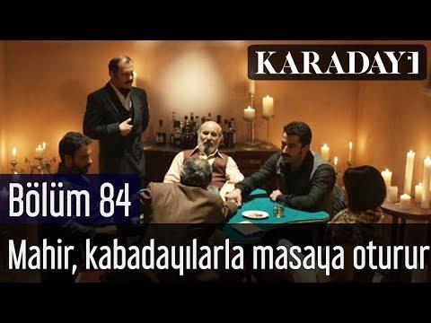 Karadayı 84.Bölüm | Mahir, Kabadayılarla masaya oturur