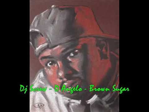 Dj Screw - D Angelo-Brown Sugar