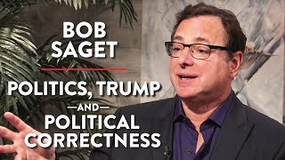 Bob Saget on Politics, Trump, and Political Correctness (Pt. 2)