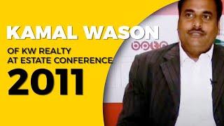 Kamal Wason of KW Realty at Estate