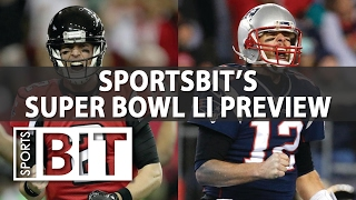 Sports BIT | Get Ready For Super Bowl LI | NFL Picks