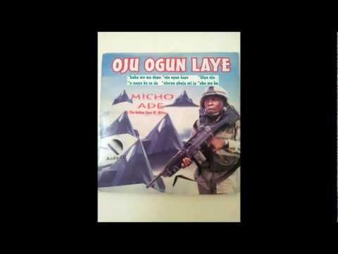 Micho Ade - Baba Mo Wa Dupe-Oju Ogun L'aye (Remix) 1