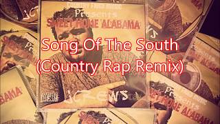 Download Lagu Song of the South (Country Rap Remix)NEW PREVIEW 2017 Gratis STAFABAND