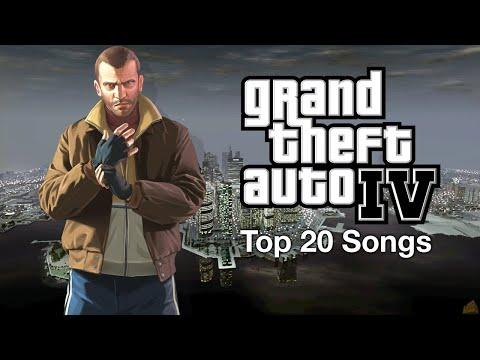 GTA IV - Top 20 Songs