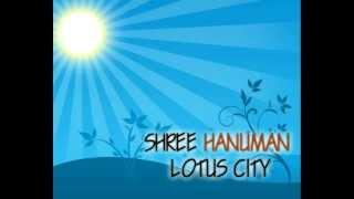 Shree Hanuman Lotus City