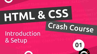 HTML & CSS Crash Course Tutorial #1 - Introduction