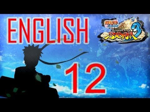 Naruto Shippuden ultimate ninja storm 3 walkthrough part 12 ENGLISH let's play Hero Path PS3 xbox