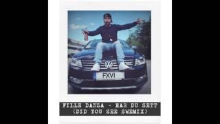Fille Danza - Har Du Sett (Did You See Swemix)
