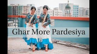 Ghar More Pardesiya Dance Cover