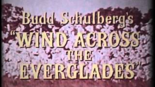Wind Across the Everglades (1958) - Official Trailer