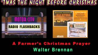Watch Walter Brennan A Farmers Christmas Prayer video