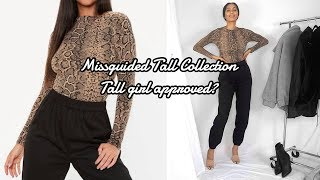 #TALLQUEENS SERIES  || SHOPPING FROM MISSGUIDED'S TALL COLLECTION...IS IT TALL GIRL APPROVED?!?!?