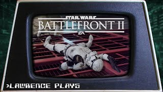 Taking it Easy - Lawrence Plays Star Wars Battlefront II