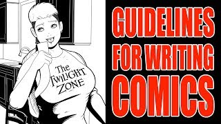 Tips, Advice & Guidelines For WRITING Comic Book Scripts