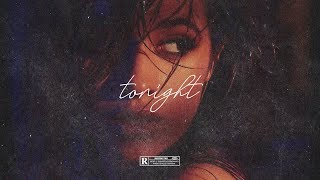 "(FREE, NO TAGS) Camila Cabello x Swae Lee type beat 2018 ~ ""TONIGHT"" • untagged instrumental"