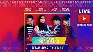 [LIVE] Konsert Mentor [Minggu 3] - Minggu Penyingkiran? | #Mentor7