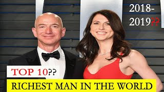 2019 World Richest people  - Top 10 Rich Man in the World 2018 - 2019