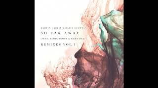 Martin Garrix & David Guetta feat. Jamie Scott & Romy Dya - So Far Away (Nicky Romero Remix)