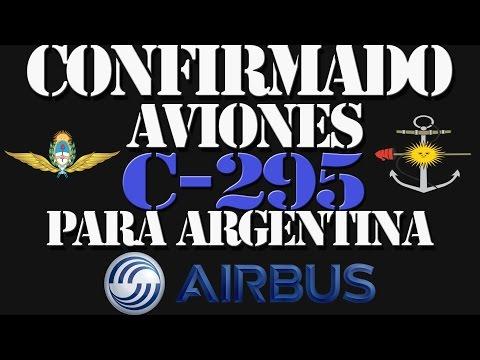CONFIRMADO: Aviones C-295 para Argentina y Fabricación de fusiles ARX-200