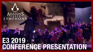 Assassin's Creed Symphony: E3 2019 Conference Presentation | Ubisoft [NA]