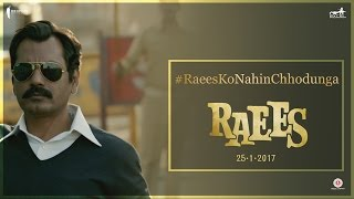 Download Raees Ko Nahi Chhodunga Main | Nawazuddin Siddiqui, Shah Rukh Khan | Raees | Releasing 25 January 3Gp Mp4