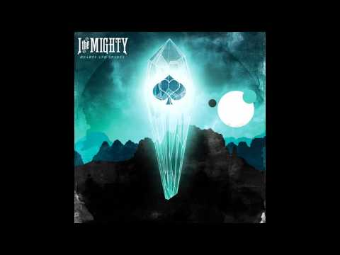 I The Mighty - I The Mighty Defeatist