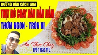 Hướng Dẩn Cách Làm Thịt Bò Chay Xàu Dầu Dấm -Thơm Ngon-Tròn Vị/amthucchayusa