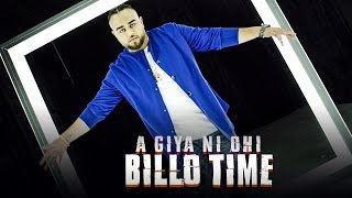 Aa Giya Ni Ohi Billo Time (Full Song) Deep Jandu | Sukh Sanghera | Latest Punjabi Songs 2017