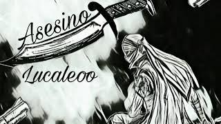 Lucaleoo - Asesino (Prod LaloProductionsBeatz)