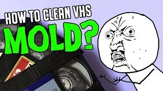 Moldy VHS tapes cleaning tutorial (in 5 easy steps)