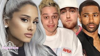 Ariana Grande calls out her Ex-Boyfriends in new song! (Pete, Big Sean, Mac Miller)
