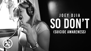 Joey Djia So Don 39 T Suicide Awareness