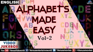 Alphabets Made Easy - Vol 2 | Learn Different Words | Video Jukebox | Kids Special