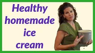 Healthy Homemade Ice Cream!